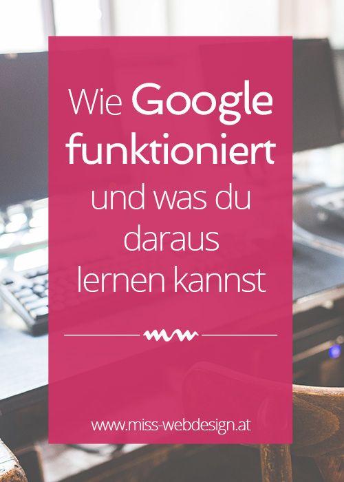 Wie Google funktioniert und was du daraus lernen kannst #google #seo | miss-webdesign.at