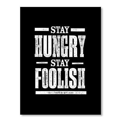 NEW Americanflat Stay Hungry Stay Foolish Print Art