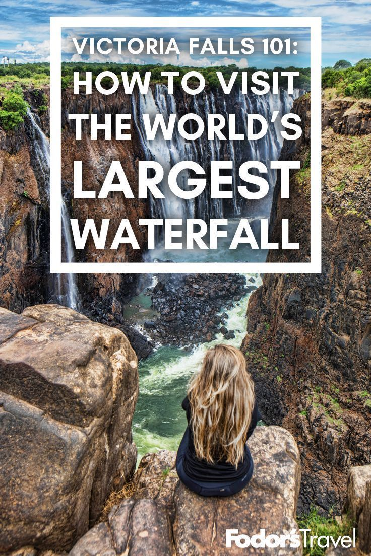 Things You Need To Know About Going To Victoria Falls How To Visit The World S Largest Waterf Falls In 2020 Victoria Falle Naturwunder Reise Inspiration
