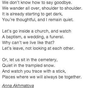 Anna Akhmatova-We Don't Know How To Say Goodbye