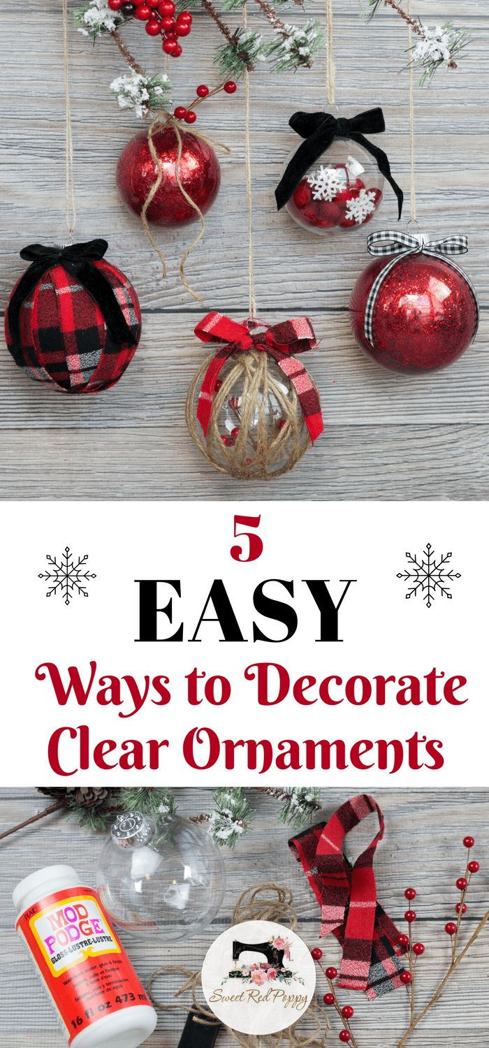 Learn How to Decorate Clear Plastic Christmas Ornaments DIY Tutorial with Glitter, Fabric, Twine, Felt and Ribbon