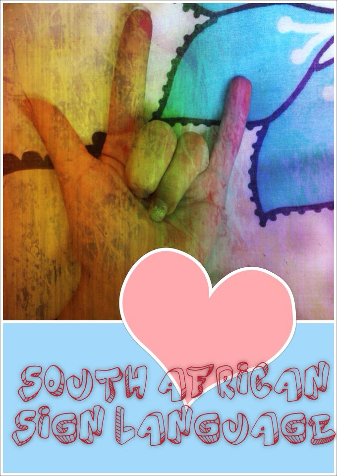SOUTH AFRICAN SIGN LANGUAGE