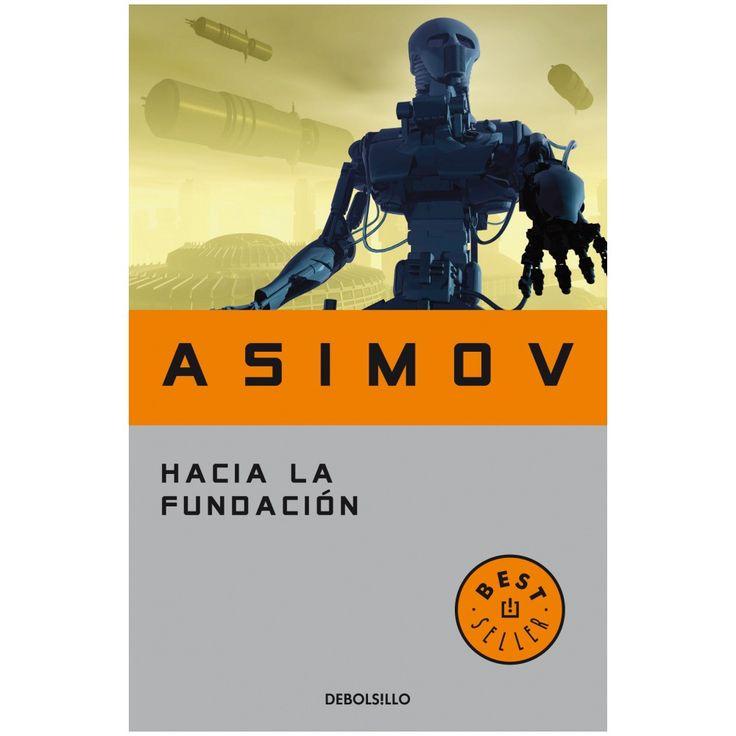 Lo mejor de Asimov, libro póstumo. Todo tiende a la Fundación