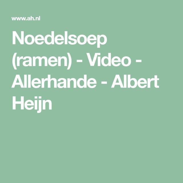Noedelsoep (ramen) - Video - Allerhande - Albert Heijn