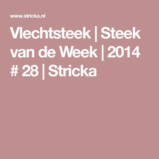 Vlechtsteek   Steek van de Week   2014 # 28   Stricka