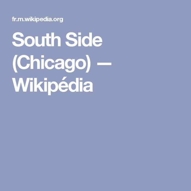 South Side (Chicago) — Wikipédia