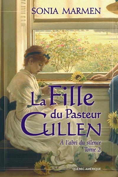 Fille du Pasteur Cullen - Tome 2  Sonia Marmen