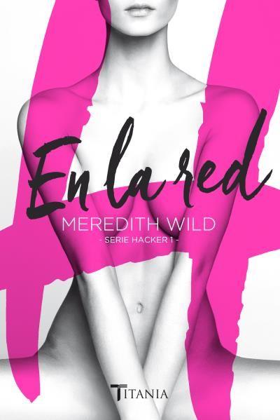 En la red // Meredith Wild // Titania sombras (Ediciones Urano)