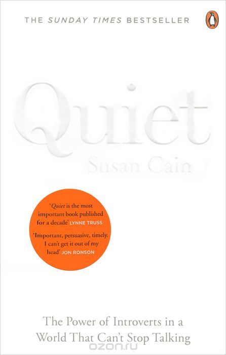 For far too long, those who are naturally quiet, serious or sensitive have been overlooked. The loudest have taken over - even if they have nothing to say. It's time for everyone to listen. It's time to harness the power of introverts. It's time for Quiet.