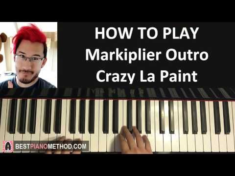 "HOW TO PLAY - MARKIPLIER Outro Song - ""Crazy La Paint"" - MiniMusicMan (P..."