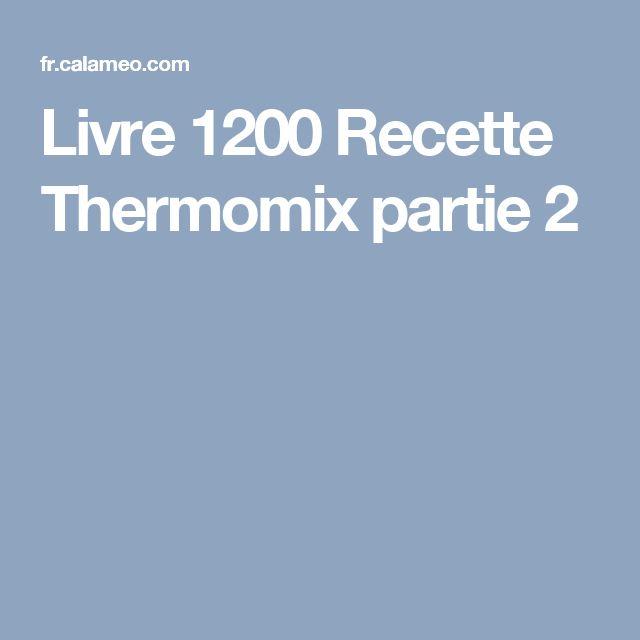 Livre 1200 Recette Thermomix partie 2