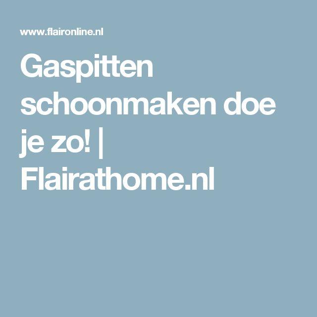 Gaspitten schoonmaken doe je zo! | Flairathome.nl
