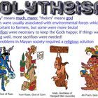 Contains a smartboard presentation covering Mayan Religion. Also includes a guided note sheet for students to follow along with presentation.  Topi...