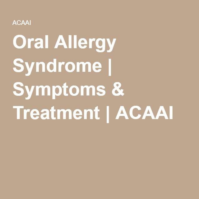 Oral Allergy Syndrome | Symptoms & Treatment | ACAAI