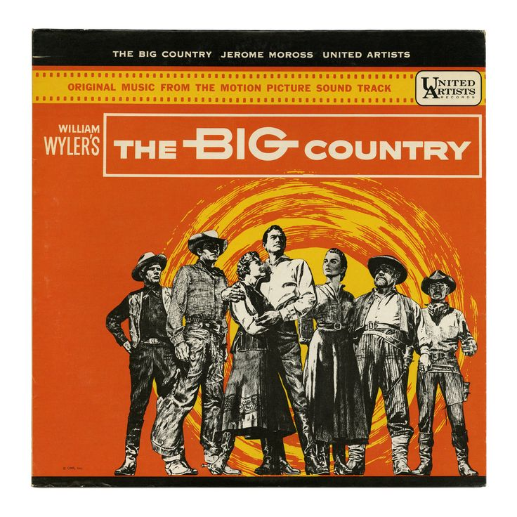 The Big Country Original Music From The Motion Picture