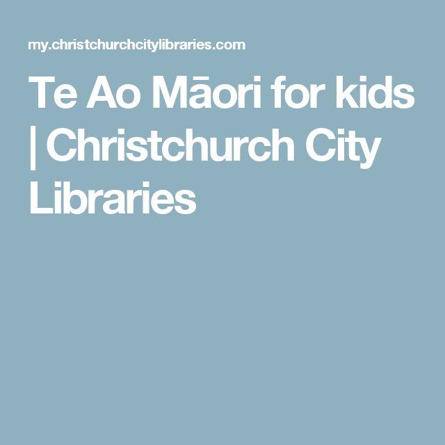 Te Ao Māori for kids | Christchurch City Libraries