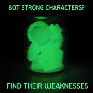 characters and their weaknesses essay Step 6: list of character weaknesses withholding things or tricking them into acting as we wish, even when we believe it is in their best interest to do so.