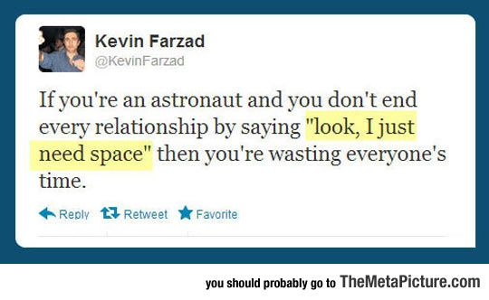 If You Happen To Be An Astronaut...