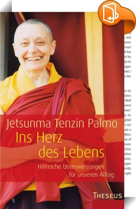 Ins Herz des Lebens    ::  Wie können wir die Lehre des Buddha anwenden, um uns das Leben zu erleichtern und unserem Dasein einen Sinn zu geben? Das ist die zentrale Frage, der sich die weltbekannte buddhistische Lehrerin Jetsunma Tenzin Palmo in ihren lebensnahen Vorträgen widmet. In dieser Zusammenstellung von neuen Unterweisungen, die Tenzin Palmo in den letzten Jahren vor Hörern in Ost und West gehalten hat, zeigt sich ihre einzigartige Gabe, tiefgründige buddhistische Weisheit in ...