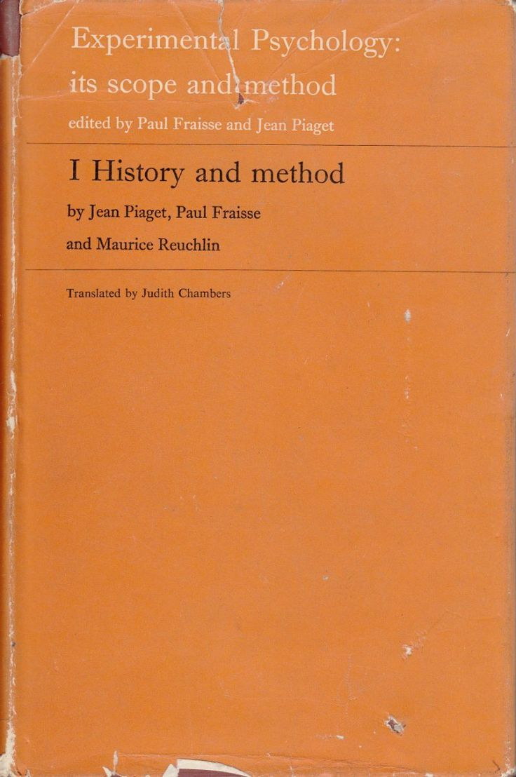 Experimental Psychology: Its Scope and Method Volume I. History and Method