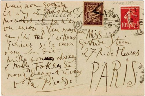 From Picasso to Gertrude SteinParis Parisians, Postcards, Paris Travel, Carts Postal, Gertrudestein, Typography, Letters, Pablo Picasso, Gertrude Stein