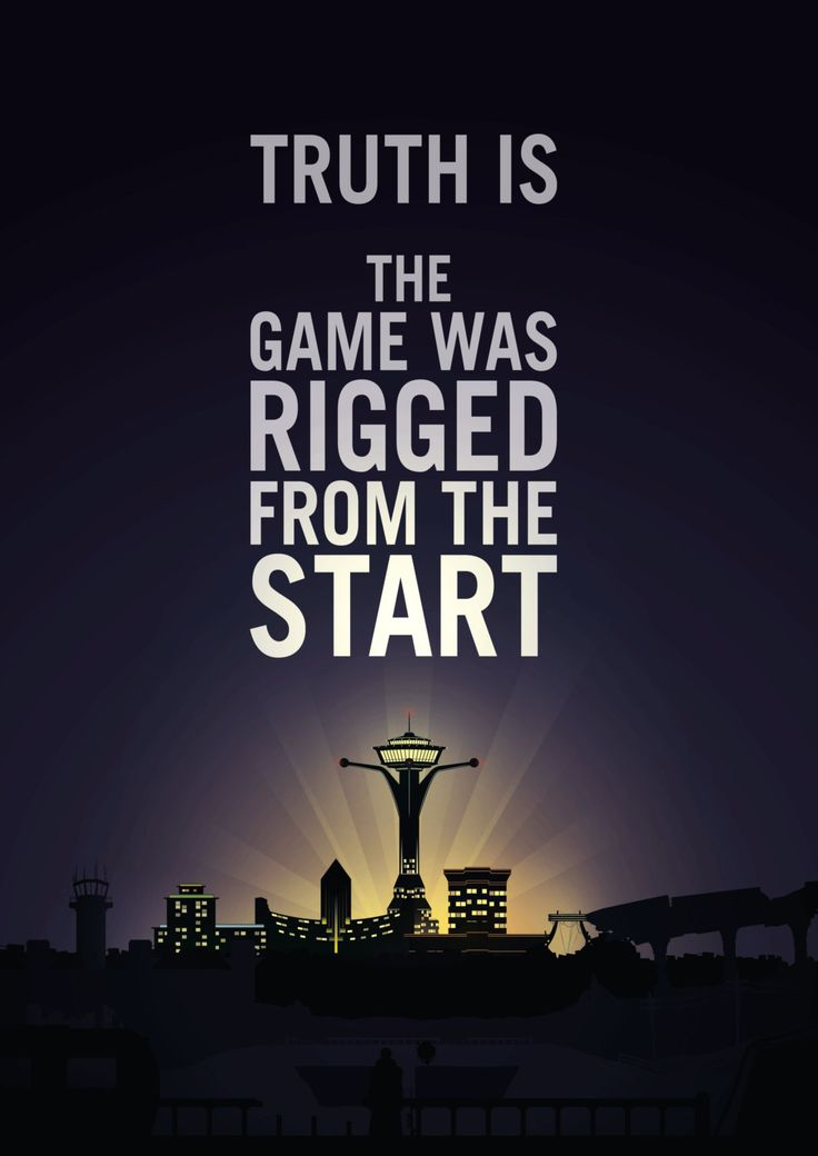 Truth is, the game was rigged from the start.