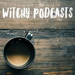 A big ol' long list of witchy podcasts pagan, witch, witchcraft, witchery