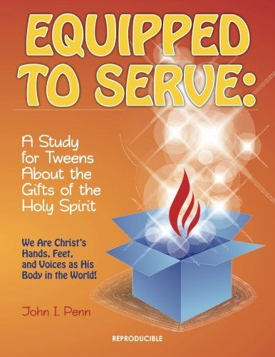 36 best spiritual gifts images on pinterest spiritual gifts equipped to serve a study for tweens about the gifts of the holy spirit negle Choice Image