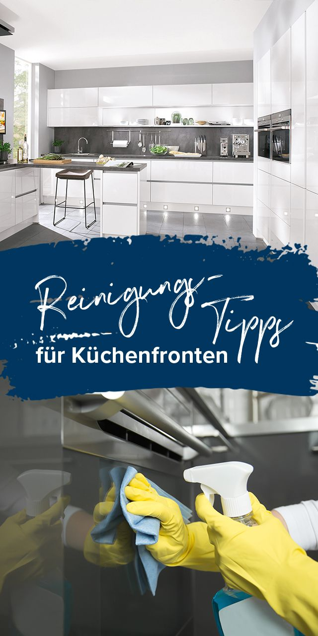 Küchenfronten materialspezifisch richtig reinigen | Putzen ...
