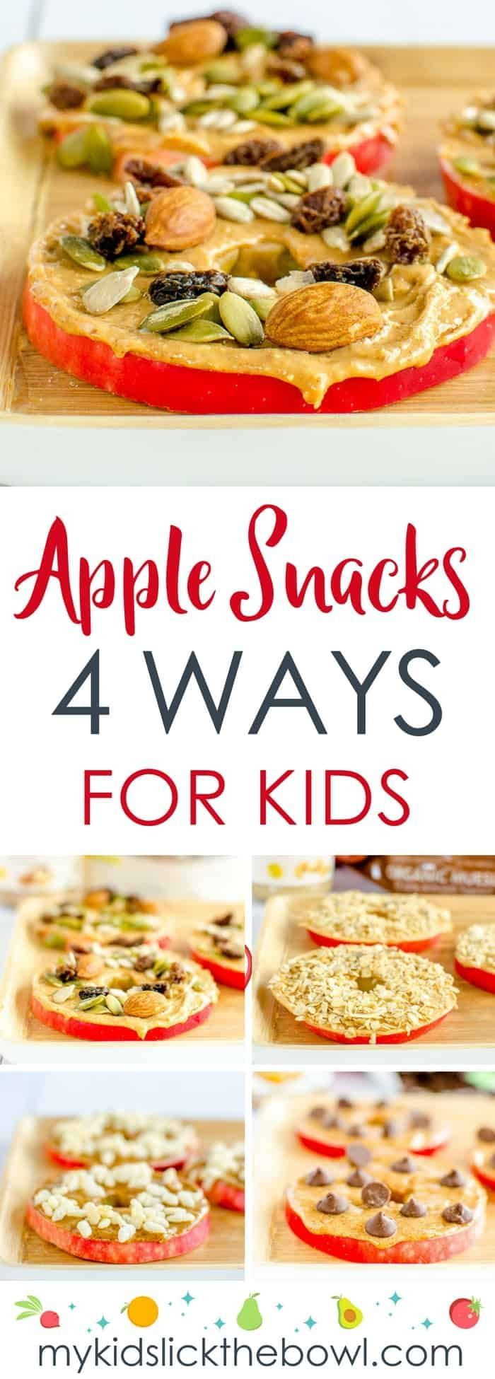 Easy Apple Snacks For Kids - 4 healthy fun and quick snack ideas for kids made with apple slices