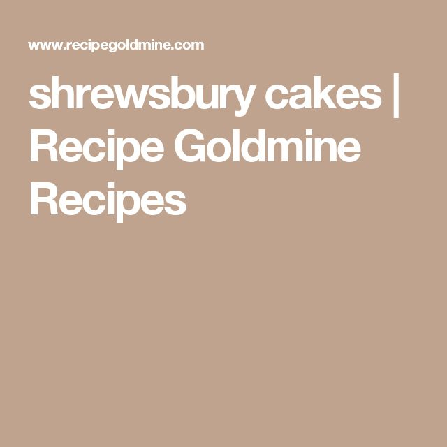 shrewsbury cakes | Recipe Goldmine Recipes