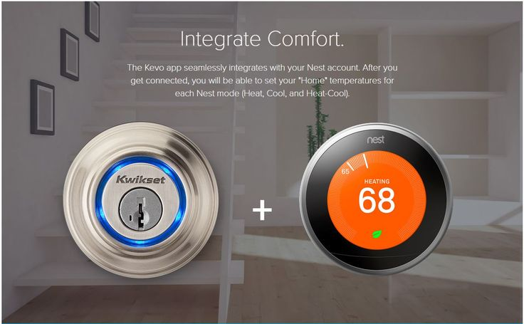 "Integrate Comfort | The Kevo app seamlessly integrates with your Nest account. After you get connected, you will be able to set your ""Home"" temperatures for each Nest mode (Heat, Cool, and Heat-Cool)."