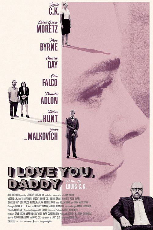 Watch I Love You, Daddy (2017) Full Movie Online Free | Download I Love You, Daddy Full Movie free HD | stream I Love You, Daddy HD Online Movie Free | Download free English I Love You, Daddy 2017 Movie #movies #film #tvshow