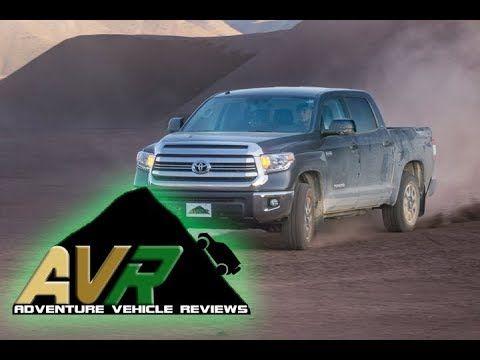 Pakunaoffroad With Mark Tutone: Adventure Vehicle Reviews - 2017 Toyota Tundra TRD...