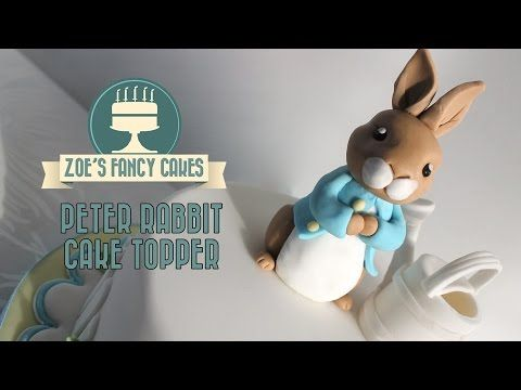 Peter Rabbit Fondant Cake Topper Tutorial - YouTube