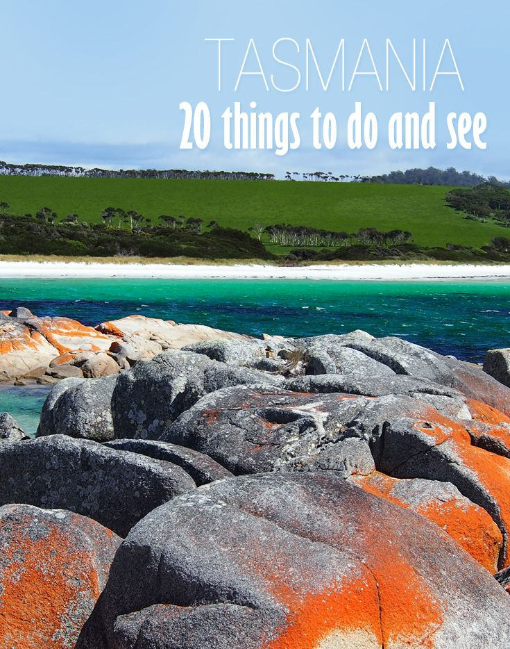 Beautiful Tasmania - 20 Things To Do And See in Australia's smallest state