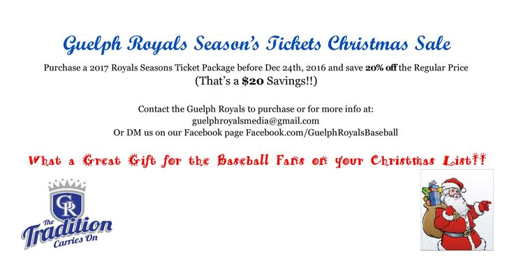 Give the Gift That Gives All-Summer!  Purchase Guelph Royals 2017 Regular Season Tickets before Dec 24th 2016 and save $20 off the regular price!