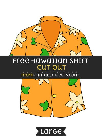 Free Hawaiian Shirt Cut Out