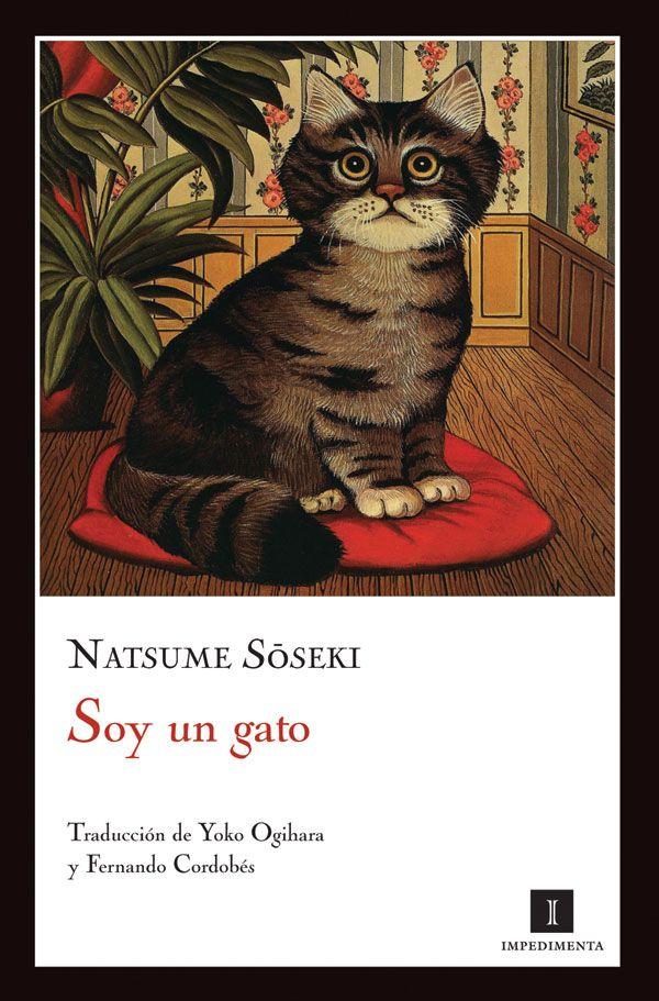 Soy un gato, de Natsume Soseki, editorial Impedimenta.