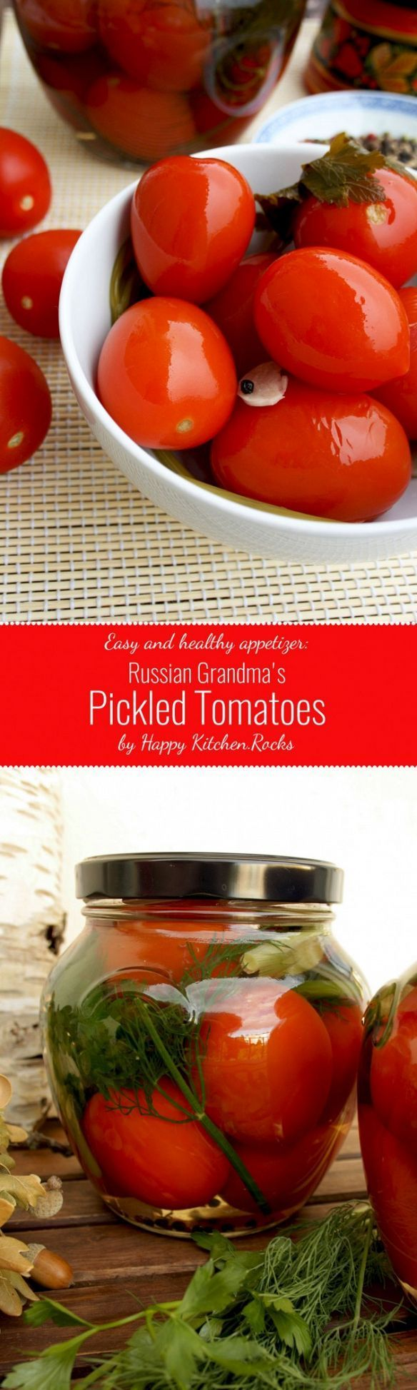 Russian-style pickled tomatoes: healthy, delicious and super easy to make. 30-min recipe with dill, bay leaves, parsley, garlic, black pepper and salt. Raw, gluten-free, low-caloric. Great addition to your holiday table!
