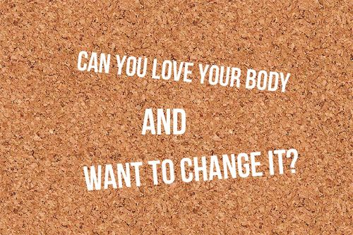 Body love conundrums answered.