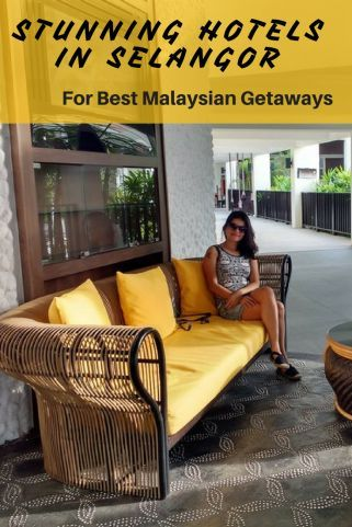 Best hotels in Selangor, Malaysia. This city is an hours drive from Kuala Lumpur and makes for the perfect Malaysian holiday.   Selangor travel l Resorts in Selangor l Kuala Lumpur weekend getaway