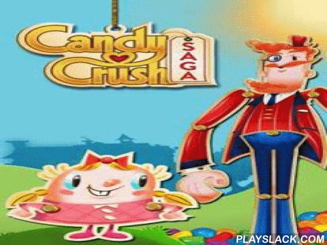 Candy Crush Saga  Android Game - playslack.com , You should go to a cloying empire and support an atomic woman to pass through a set of distinctive worlds.