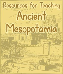 Get information, lesson plans, printables, videos, and more for teaching your kids about ancient Mesopotamia.