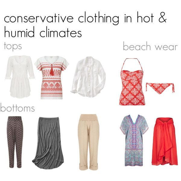 Women S Clothing For Hot Humid Climates