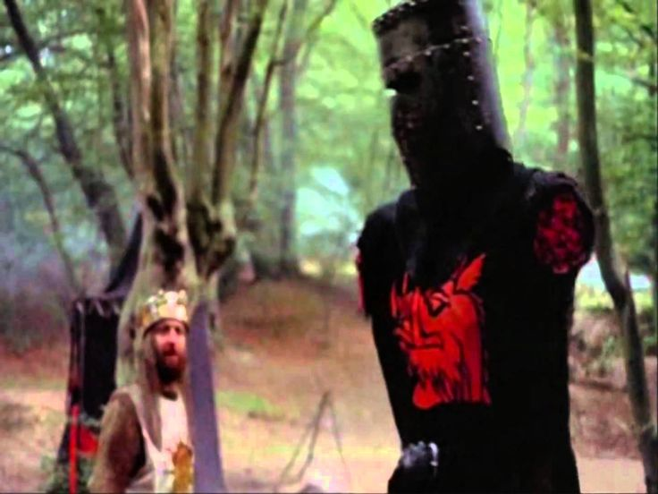 Monty Python and the Holy Grail - The Black Knight scene - one of the weirdest, funniest, nonsensical yet perfect movies I've ever seen.  It's hard to explain; you'll just have to watch it yourself!