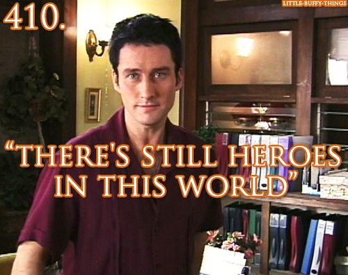"""There's still heroes in this world."" ~ *sobs*"