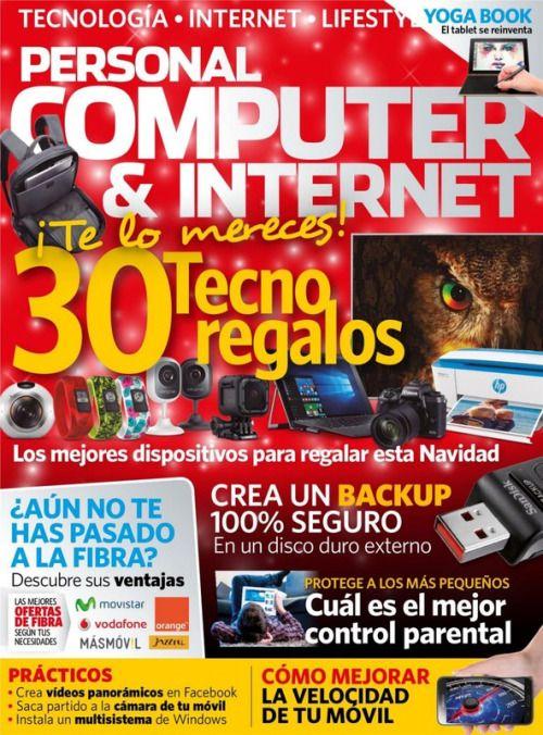 Personal Computer Internet | Diciembre 2016 | 30 Tecno regalos...