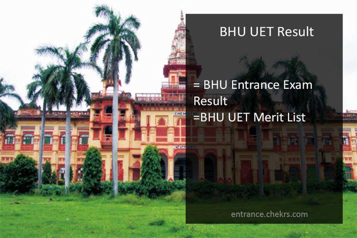 Banaras Hindu University UET Result 2017 BHU Entrance Exam Merit List, Cut off Marks