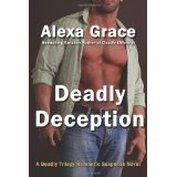 Deadly Deception: Book Two of the Deadly Trilogy (Volume 2) (Paperback)By Alexa Grace